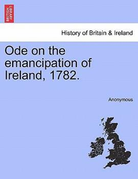 Paperback Ode on the Emancipation of Ireland 1782 Book