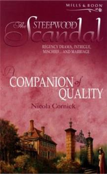 A Companion of Quality - Book #4 of the Steepwood Scandal