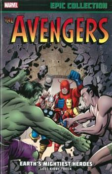 Avengers Epic Collection Vol. 1: Earth's Mightiest Heroes - Book  of the Avengers 1963-1996 #278-285, Annual