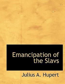 Paperback Emancipation of the Slavs Book