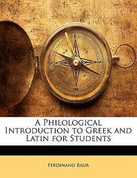 Paperback A Philological Introduction to Greek and Latin for Students Book