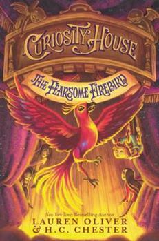 Curiosity House: The Fearsome Firebird 0062270885 Book Cover
