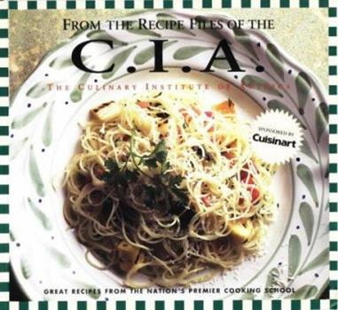 From the Recipe Files of the C.I.A. (PBS Cooking) 096510950X Book Cover