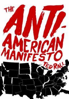 The Anti-American Manifesto 1583229337 Book Cover