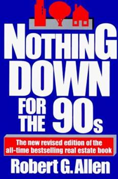 Nothing Down for the 90s 0671725580 Book Cover