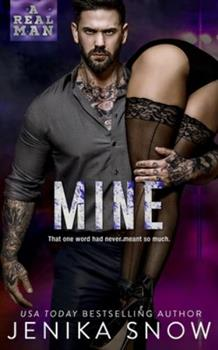 Paperback Mine (A Real Man, 13) Book