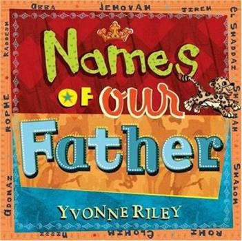 Names of Our Father (Trinity Trilogy) 0802429467 Book Cover