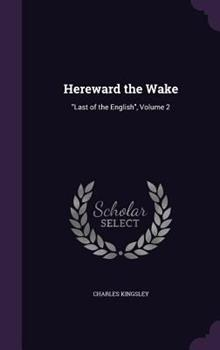 Hereward the Wake Volume 2 1340155524 Book Cover