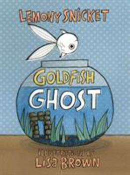 Goldfish Ghost 1626725071 Book Cover