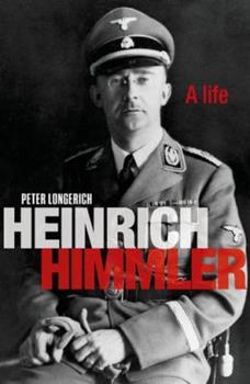 Heinrich Himmler: A Life - Book  of the Oblicza zła