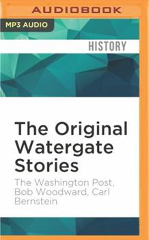 The Original Watergate Stories 1531815693 Book Cover