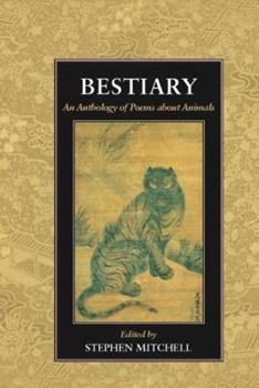 Bestiary: An Anthology of Poems about Animals 188331948X Book Cover