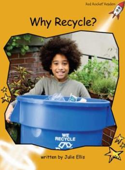 Why Recycle? 1877435597 Book Cover