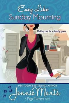 Easy Like Sunday Mourning - Book #2 of the Page Turners