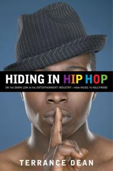 Hardcover Hiding in Hip Hop: On the Down Low in the Entertainment Industry--from Music to Hollywood Book