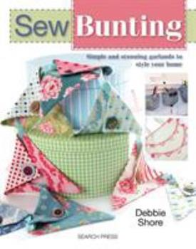 Sew Bunting 1844489493 Book Cover