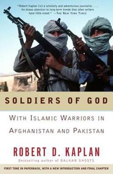Soldiers of God: With Islamic Warriors in Afghanistan and Pakistan 1400030250 Book Cover
