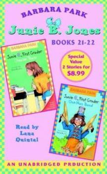 Junie B., First Grader: Cheater Pants & Junie B., First Grader: One Man Band (Junie B. Jones, #21-22) - Book  of the Junie B. Jones