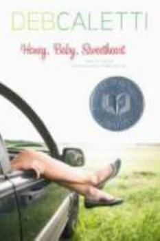 Honey, Baby, Sweetheart 0689867654 Book Cover