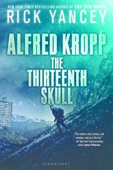 Alfred Kropp: The Thirteenth Skull 1599901145 Book Cover