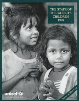 Paperback The State of the World's Children 1998 Book