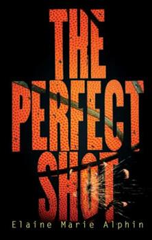 The Perfect Shot 0761381384 Book Cover
