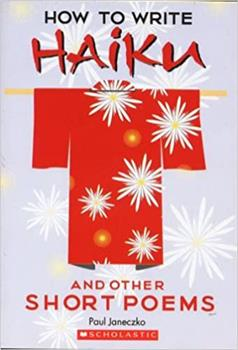 How to Write Haiku and Other Short Poems 0439409640 Book Cover