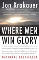 Paperback Where Men Win Glory: The Odyssey of Pat Tillman Book