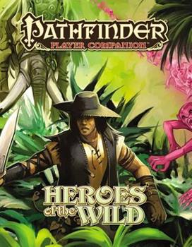 Pathfinder Player Companion: Heroes of the Wild - Book  of the Pathfinder Player Companion