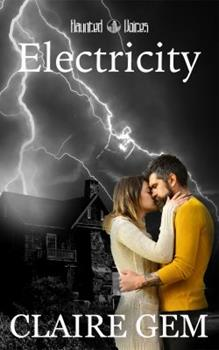 Electricity: A Haunted Voices Novel