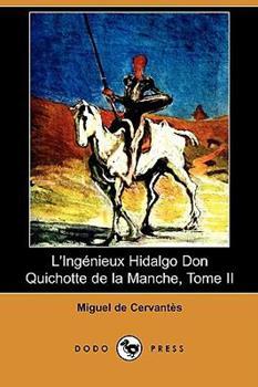 El ingenioso caballero don Quijote de la Mancha - Book #2 of the Don Quijote de la Mancha