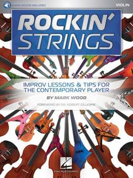Rockin' Strings: Violin: Improv Lessons & Tips for the Contemporary Player 1495071774 Book Cover