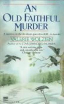 An Old Faithful Murder (Susan Henshaw Mystery, Book 5) 0449147444 Book Cover