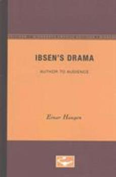 Paperback Ibsen's Drama: Author to Audience Book