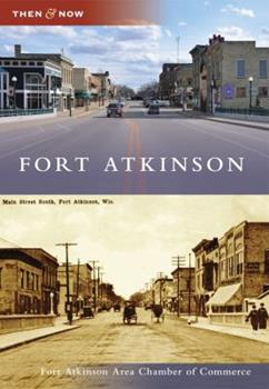 Fort Atkinson - Book  of the  and Now