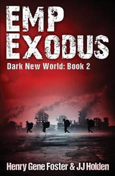 EMP Exodus - Book #2 of the Dark New World