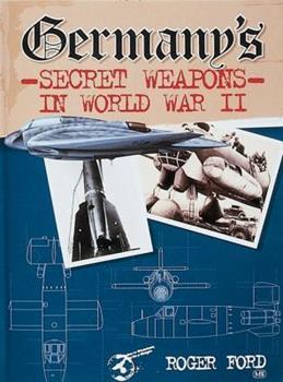 Hardcover Germany's Secret Weapons in World War II Book