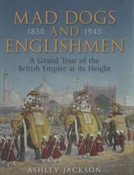 Hardcover Mad Dogs and Englishmen Book