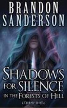 Shadows for Silence in the Forests of Hell - Book  of the Cosmere