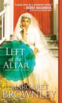 Left at the Altar - Book #1 of the Two-Time Texas