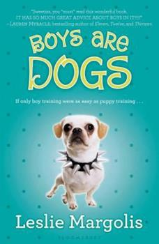 Boys Are Dogs - Book #1 of the Annabelle Unleashed