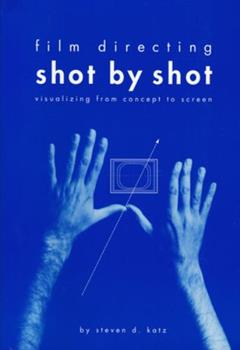 Paperback Film Directing Shot by Shot : Visualizing from Concept to Screen Book