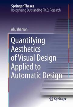 Hardcover Quantifying Aesthetics of Visual Design Applied to Automatic Design Book