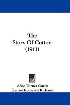 The Story of Cotton 1104676931 Book Cover