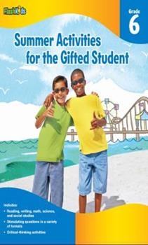 Paperback Summer Activities for the Gifted Student: Grade 6 (For the Gifted Student) Book