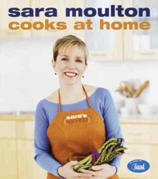 Sara Moulton Cooks at Home 0767907701 Book Cover
