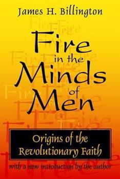 Fire in the Minds of Men 0765804719 Book Cover