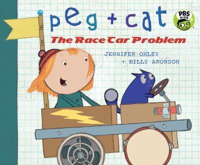 Peg + Cat: The Race Car Problem - Book  of the Peg + Cat