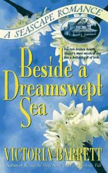 Beside A Dreamswept Sea - Book #3 of the Seascape Trilogy