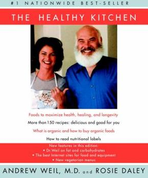 Paperback The Healthy Kitchen: Recipes for a Better Body, Life, and Spirit Book